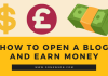 How To Open A Blog And Earn Money
